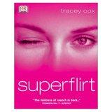 Tracey Cox's Superflirt