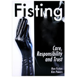 Fisting - Care, Responsibility and Trust by Kim Powers