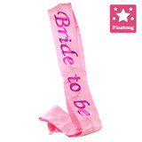 Flashing Bride To Be Pink Satin Sash