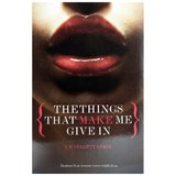 Black Lace - The Things That Make Me Give In by Charlotte Stein