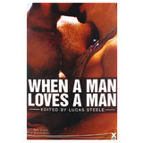 Xcite Books - When a Man Loves a Man: 20 Gay Stories