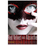 Red Velvet and Absinthe Paranormal Erotica edited by Mitzi Szerto