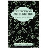 The Secret Library: The Thousand and One Nights edited by Antonia Adams