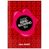 Expert Mindblowing BJs by Lisa Sweet