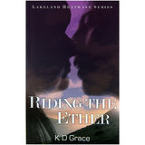 Riding the Ether by K D Grace