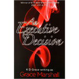 An Executive Decision by K D Grace (Grace Marshall)
