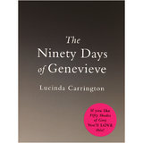The Ninety Days of Genevieve by Lucinda Carrington