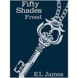 Fifty Shades Freed by E L James Limited Edition Hardback