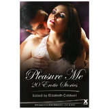 Pleasure Me: 20 Erotic Stories