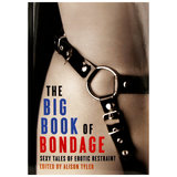 The Big Book of Bondage edited by Alison Tyler
