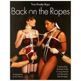 Back on the Ropes by Two Knotty Boys