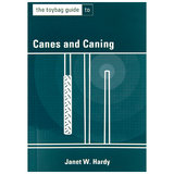 Toybag Guide to Canes and Caning by Janet W. Hardy