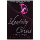 Identity Crisis by K D Grace (Grace Marshall)
