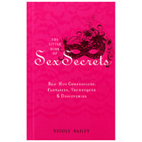 The Little Book of Sex Secrets by Nicole Bailey