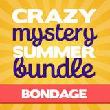 Crazy Mystery Summer Bundle - Bondage