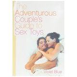 The Adventurous Couples Guide to Sex Toys