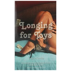 Virginia Crowley's Longing for Toys