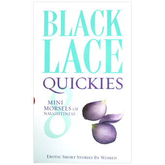 Black Lace Quickies 8 - Erotic Short Stories by Women