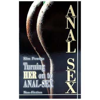 This complete guide to anal sex is written with women in mind and it ...