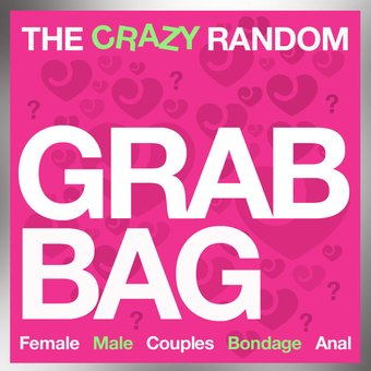 The Crazy Random Grab Bag