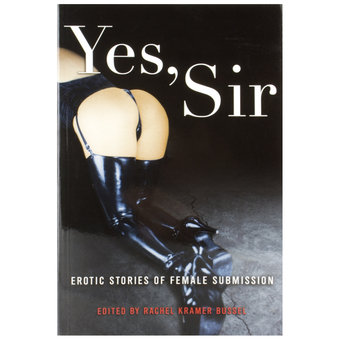 Yes Sir - Erotic Stories of Female Submission