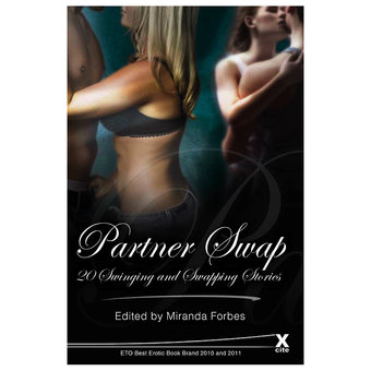 Xcite Books - Partner Swap: 20 Swinging and Swapping Stories