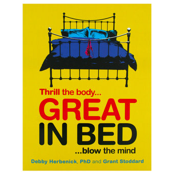 Great in Bed Sex Guide by Debby Herbenick PhD and Grant Stoddard