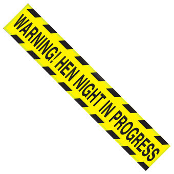 Hen Night Warning Tape