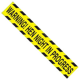 Hen Night Warning Tape