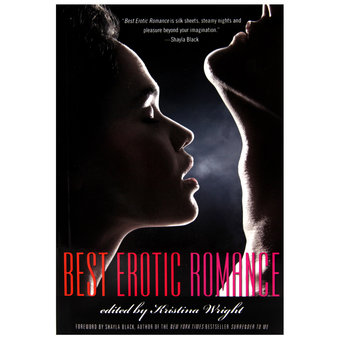 Best Erotic Romance edited by Kristina Wright
