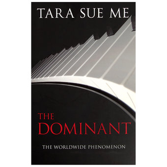The Dominant by Tara Sue Me (Book 2: The Submissive Trilogy)
