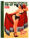 History of Pin-Up Magazines Vol.1 - 3 by Dian Hanson