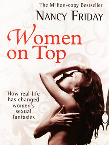 Women on Top by Nancy Friday