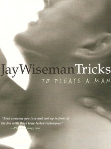 Tricks to Please a Man by Jay Wiseman