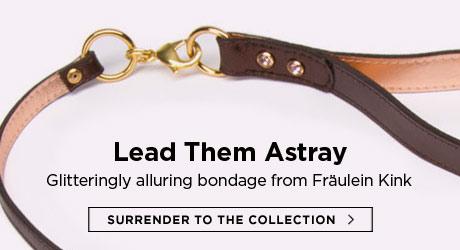 Lead them astray with Fraulein Kink bondage