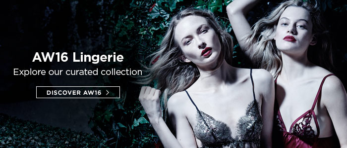 AW16 Lingerie: Explore our curated collection