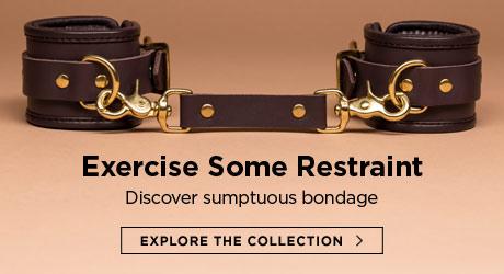 Exercise Some Restraint - Discover sumptuous bondage