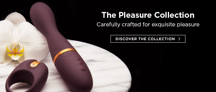 The Pleasure Collection: Carefully crafted for exquisite pleasure