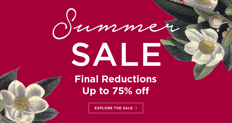 Fianl reductions to our Summer sale, now up to 75% off