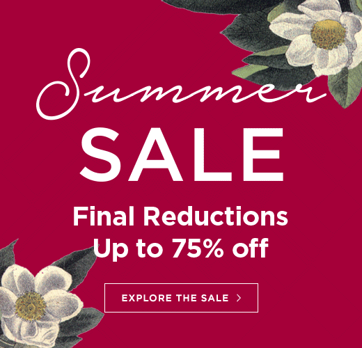Final reductions to our Summer sale, now up to 75% off