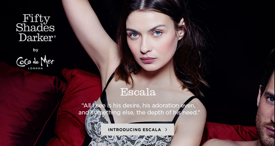 Fifty Shades Darker by Coco de Mer - Introducing Escala
