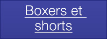 Boxers et shorts