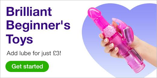 ^ Brilliant Beginner's Toys Add lube for just 3