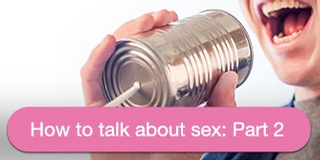 How to talk about sex part 2 button