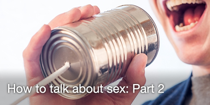 How to talk about sex
