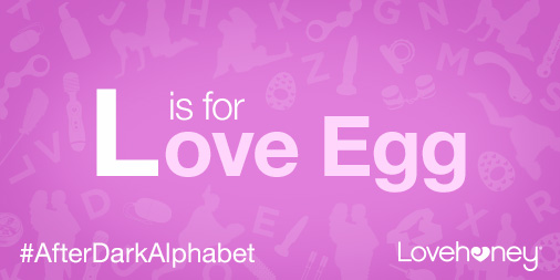 L-is-for-Love-Egg