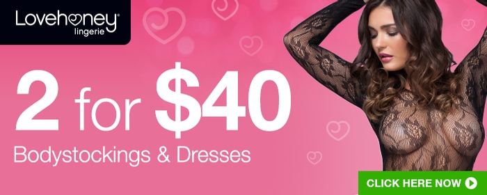 2 for $40 Bodystockings and Dresses