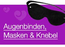 Augenbinden, Masken & Knebel