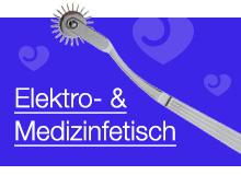 Elektro- & Medizinfetisch