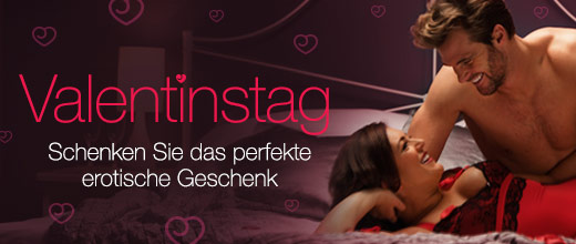 Valentinstag - Schenken Sie das perfekte erotische Geschenk